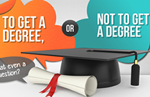 To Get a Degree or Not to Get a Degree
