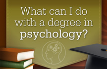 What Can I Do With a Degree in Psychology