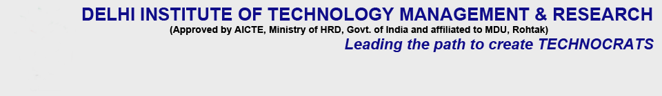 Delhi Institute of Technology, Management & Research